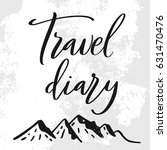 travel diary. life style... | Shutterstock .eps vector #631470476
