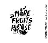 more fruits please  ... | Shutterstock .eps vector #631619852
