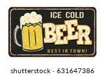 ice cold beer vintage rusty... | Shutterstock .eps vector #631647386