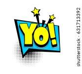lettering yo  hey  boom... | Shutterstock .eps vector #631713392