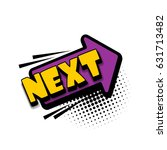 lettering next arrow. comics...   Shutterstock .eps vector #631713482