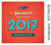retro 2017 graduation card or... | Shutterstock .eps vector #631746638