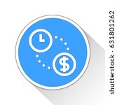 time is money button icon... | Shutterstock . vector #631801262
