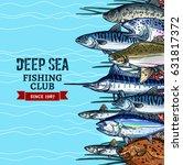 sea fishing club poster.... | Shutterstock .eps vector #631817372