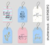 happy mother's day labels set.... | Shutterstock .eps vector #631908392