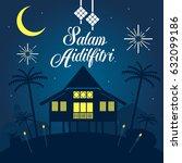 hari raya aidilfitri vector... | Shutterstock .eps vector #632099186