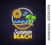 summer beach neon sign. neon...   Shutterstock .eps vector #632161556