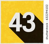 number forty three  43 on retro ... | Shutterstock .eps vector #632294102