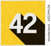 number forty two  42 on retro... | Shutterstock .eps vector #632294126