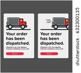 your order has been dispatched... | Shutterstock .eps vector #632300135