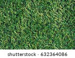 fake grass used on sports... | Shutterstock . vector #632364086