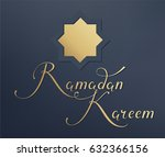"lettering ""ramadan kareem""  ... | Shutterstock .eps vector #632366156"