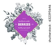 berries hand drawn vector... | Shutterstock .eps vector #632395646