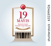 may 19th turkish commemoration... | Shutterstock .eps vector #632399426