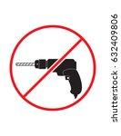 drilling not allowed black... | Shutterstock .eps vector #632409806