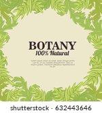 botany 100 percent natural | Shutterstock .eps vector #632443646