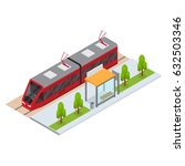 tram and stop station isometric ... | Shutterstock .eps vector #632503346