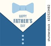 happy fathers day card design... | Shutterstock .eps vector #632523482