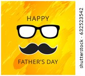 happy father   s day greeting...   Shutterstock .eps vector #632523542