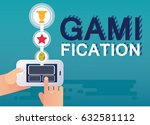 gamification concept. vector... | Shutterstock .eps vector #632581112