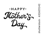 nhappy mothers day brush... | Shutterstock .eps vector #632635142