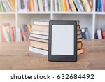 e book reader and colorful...   Shutterstock . vector #632684492