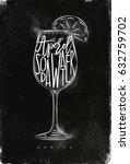 spritz cocktail lettering... | Shutterstock .eps vector #632759702
