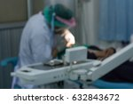 blurred images  dentists are... | Shutterstock . vector #632843672
