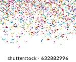 colorful confetti background | Shutterstock . vector #632882996