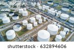 aerial view oil refinery ... | Shutterstock . vector #632894606