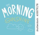 good morning sunshine vector... | Shutterstock .eps vector #633079178