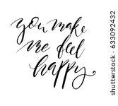 you make me feel happy... | Shutterstock .eps vector #633092432