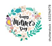 happy mother's day. greeting... | Shutterstock .eps vector #633296978