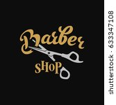 barber shop   hand written... | Shutterstock .eps vector #633347108