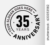 35 years anniversary logo... | Shutterstock .eps vector #633353582