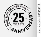 25 years anniversary logo... | Shutterstock .eps vector #633353612