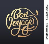 bon voyage sign handwritten...