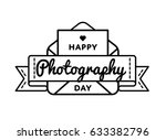 happy photography day emblem... | Shutterstock .eps vector #633382796
