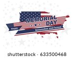 happy memorial day. greeting... | Shutterstock .eps vector #633500468