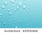 water drops on smooth surface... | Shutterstock . vector #633542606