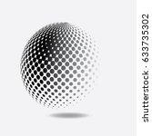 abstract halftone 3d sphere...   Shutterstock .eps vector #633735302