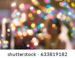 wedding ceremony blurred with...   Shutterstock . vector #633819182