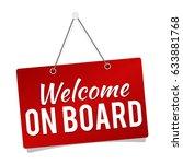 welcome on board   hanging door ...   Shutterstock .eps vector #633881768