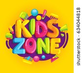 kids zone cartoon banner.... | Shutterstock . vector #634044818