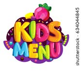 kids menu. cartoon bubble... | Shutterstock . vector #634044845
