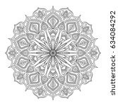 outlined mandala for coloring... | Shutterstock .eps vector #634084292
