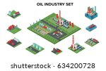 isometric petroleum industry...   Shutterstock .eps vector #634200728
