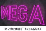 magenta mega neon sign on... | Shutterstock . vector #634322366