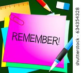 remember means don't forget it... | Shutterstock . vector #634354328