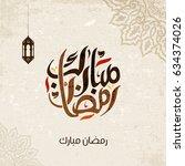 ramadan mubarak greeting in... | Shutterstock .eps vector #634374026
